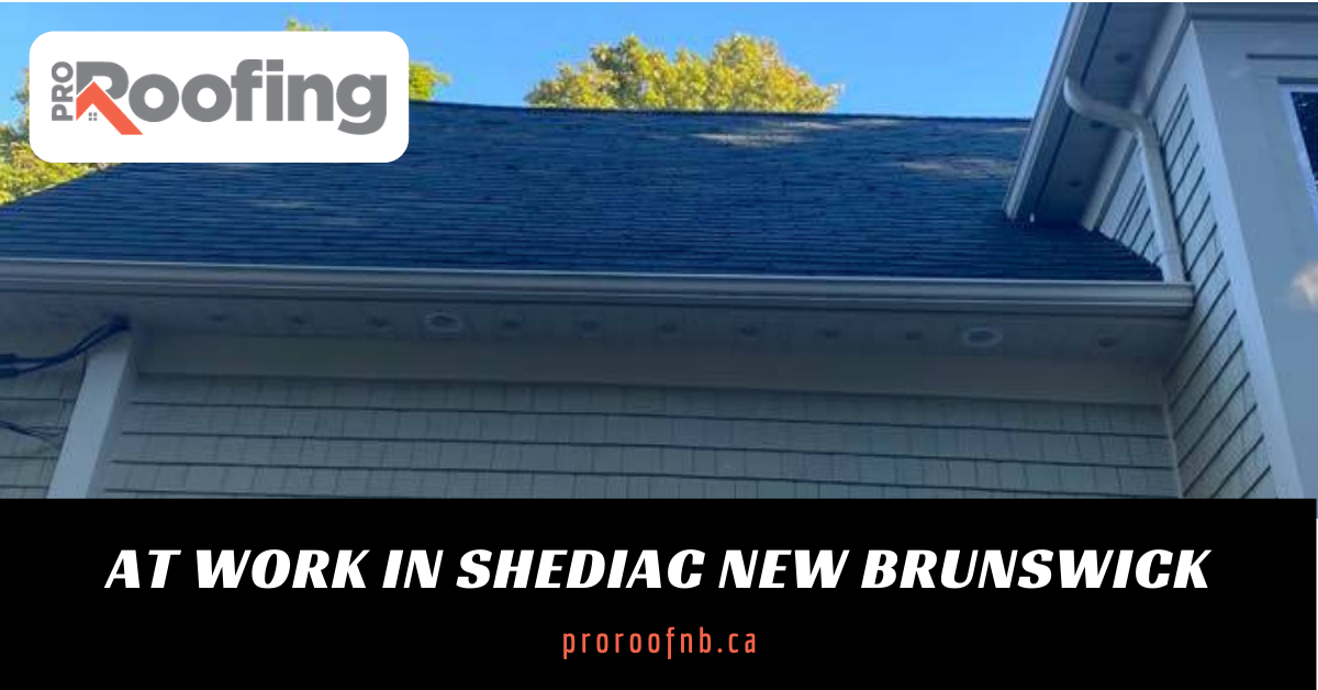 Roofing Project in Dieppe New Brunswick